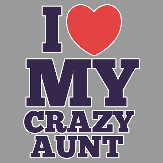 Picture of 522 I LOVE MY CRAZY AUNT